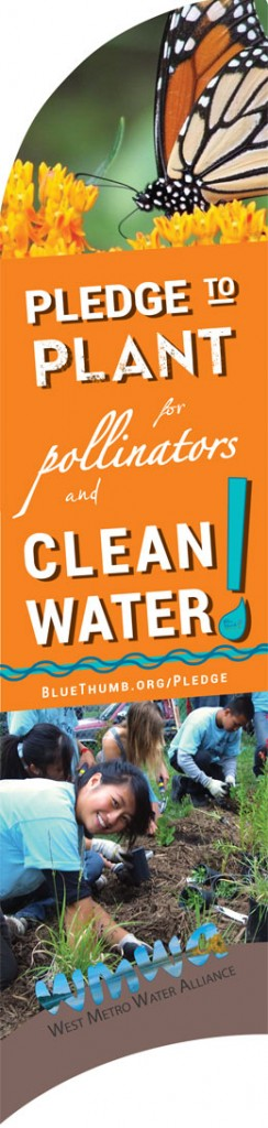 Pledge to Plant...for Pollinators and Clean Water!