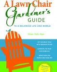 A Lawn Chair Gardener's Guide-Paperback