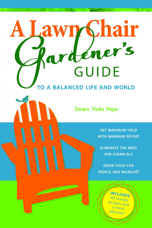A Lawn Chair Gardener's Guide Cover