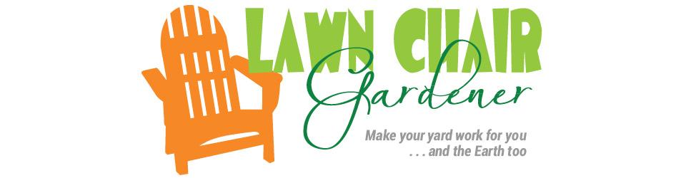 Lawn Chair Gardener